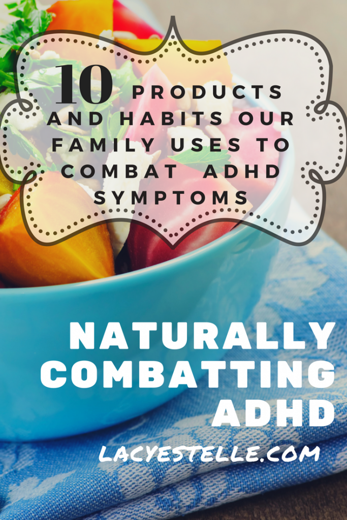Naturally treating ADHD symptoms. Supplements, diet and habits for our family, Natural treatment ADHD, What vitamins work for ADHD,