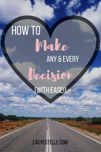 decision making, how to make any decision with ease