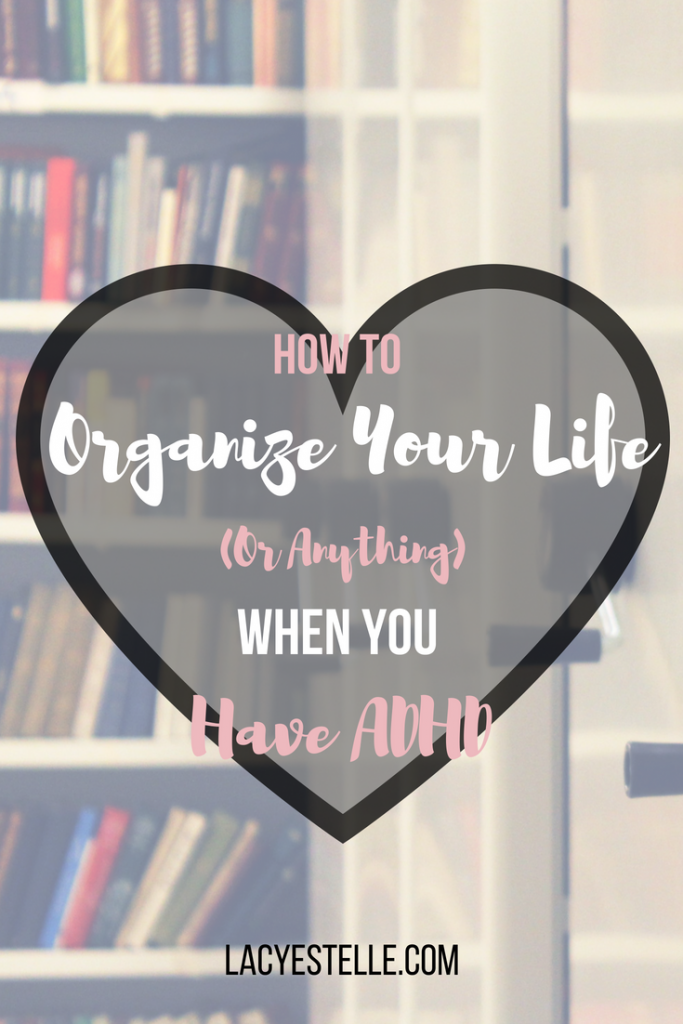 organizing tips for ADHD