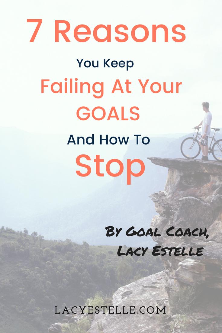 Why We fail to achieve our goals, Lacy Estelle, Goal Coach
