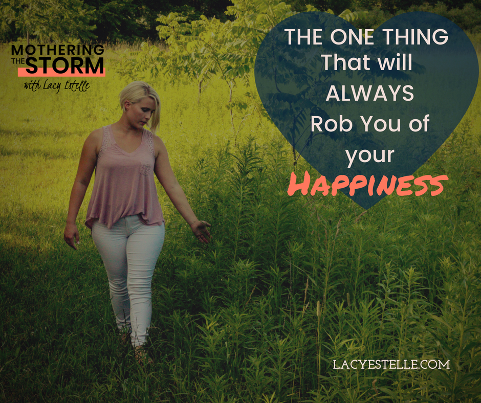 Comparison is the Thief of Joy, Lacy Estelle, Empowerment, Change your life.