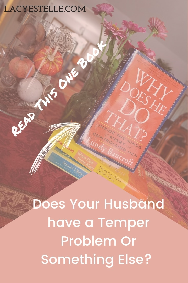 How to Overcome Broken Family Guilt, Why Does He Do That By Lundy Bancroft, How to Get Out, How to Leave An Abusive Spouse Series, Lacy Estelle