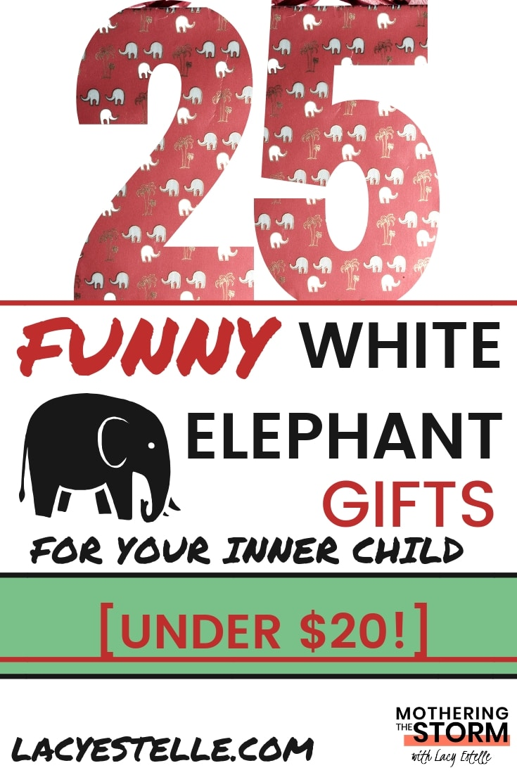 funny white elephant gifts for your Inner child, Perpetual Kid, Lacy Estelle, mothering the storm Under $20