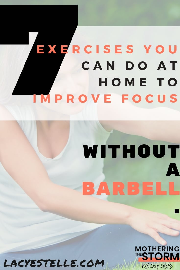 exercises you can do at home to improve focus, ADHD exercises for concentration. In home exercises to help you focus.