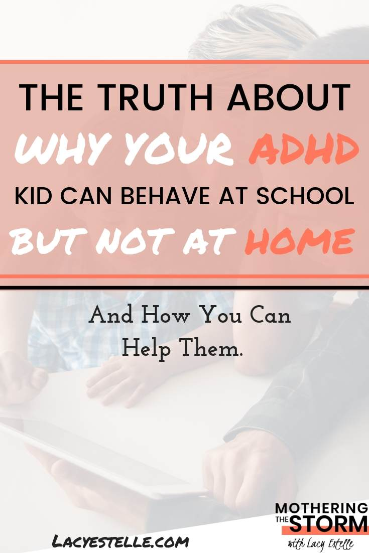 ADHD Kids behaves at school, not at home. ADHD meltdowns only for mom. What you can do to help your child recover from a long school day.