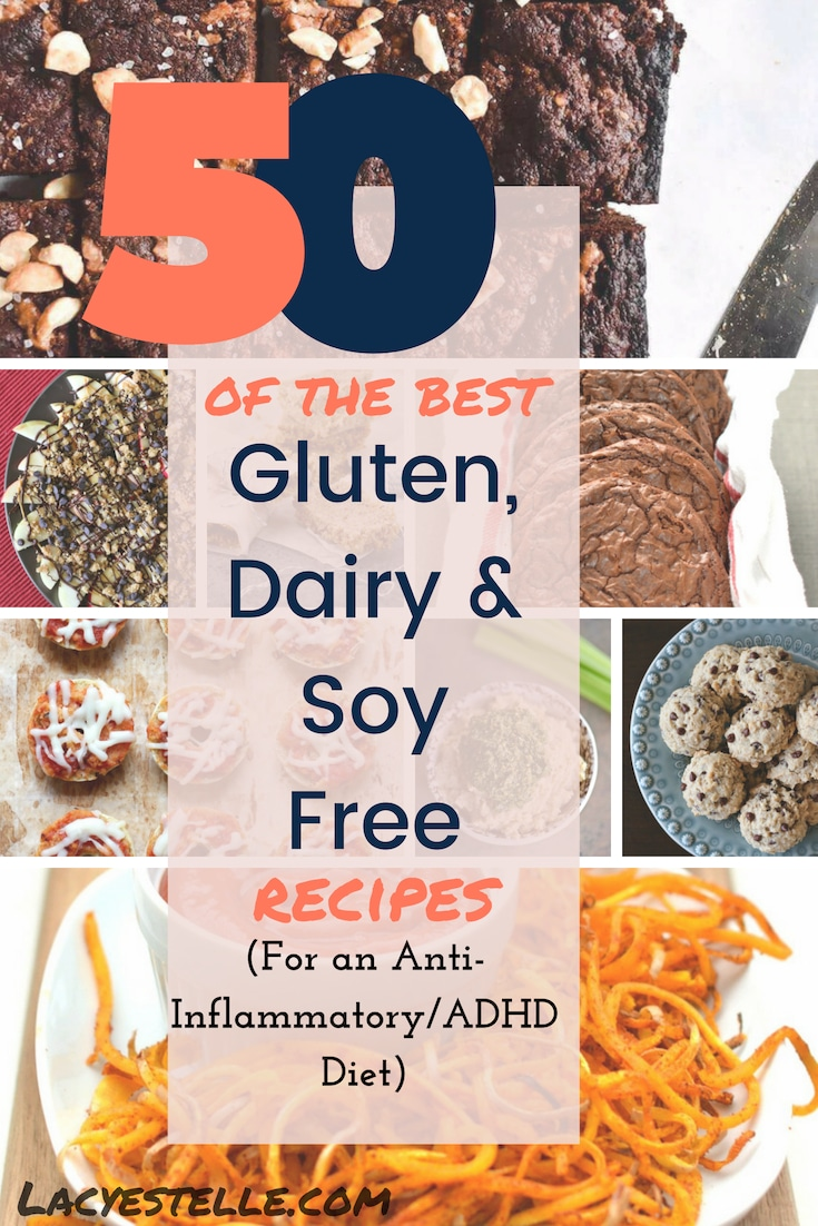 50 of the Best Gluten, Dairy and Soy free recipes for an ADHD Diet. Anti-Inflammatory Diet recipes. Best Vegan and Gluten free Food.