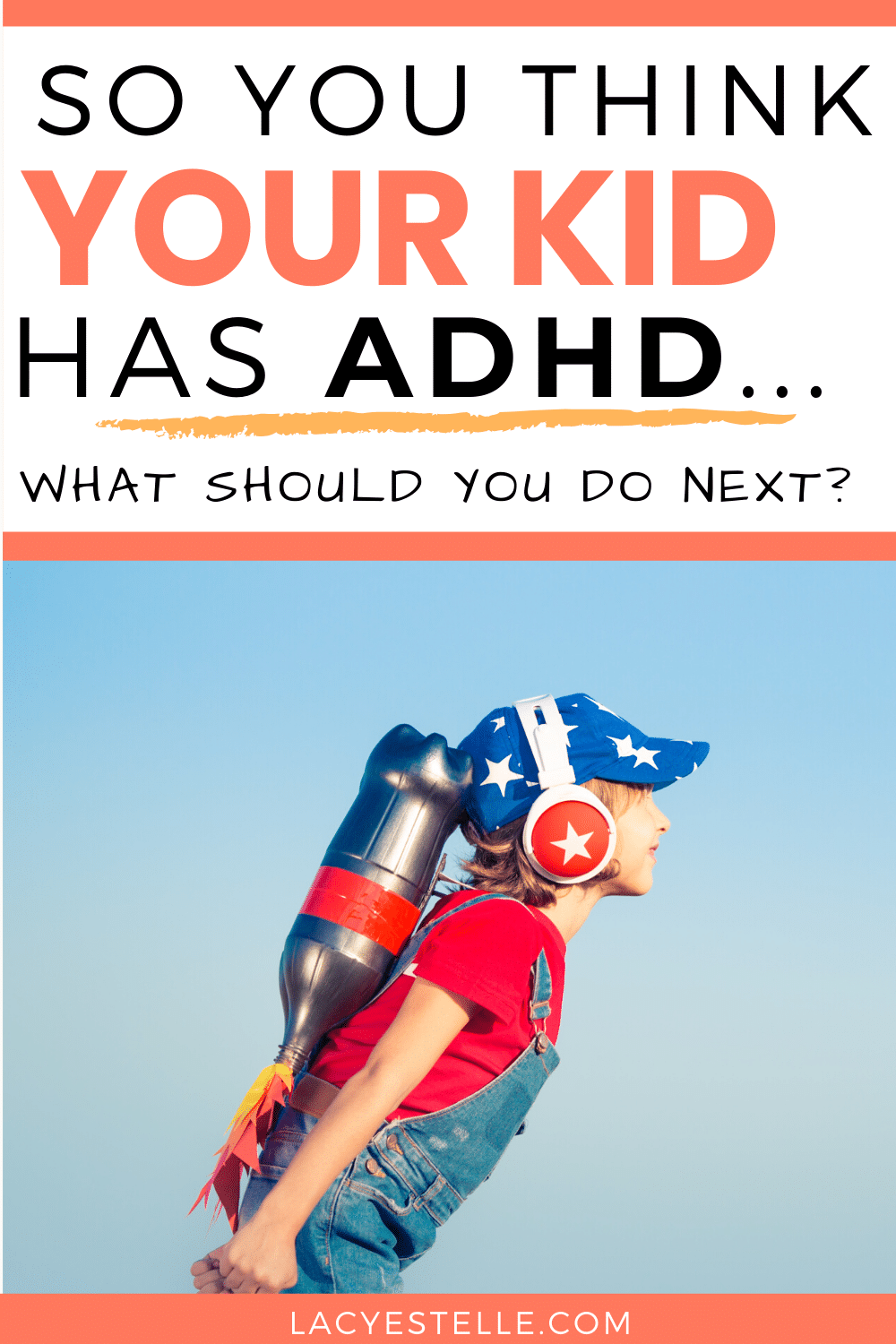 You think your child has ADHD, what do you do next? Should I get my child an ADHD diagnosis? How can I help my child if I think they have ADHD?