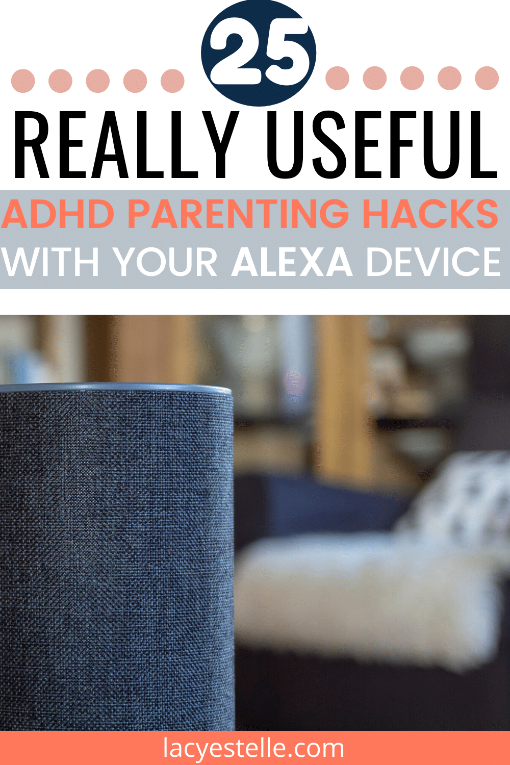 25 ADHD Parenting Hacks with Alexa that can be used Daily, or multiple times a day. Skills and tools Alexa technology has for ADHD kids and adults.