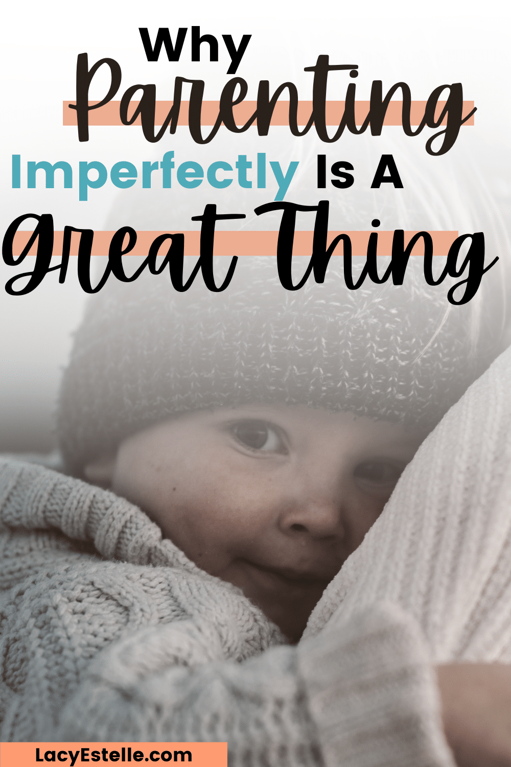 Parent Imperfectly, it's the only way any of us do it.