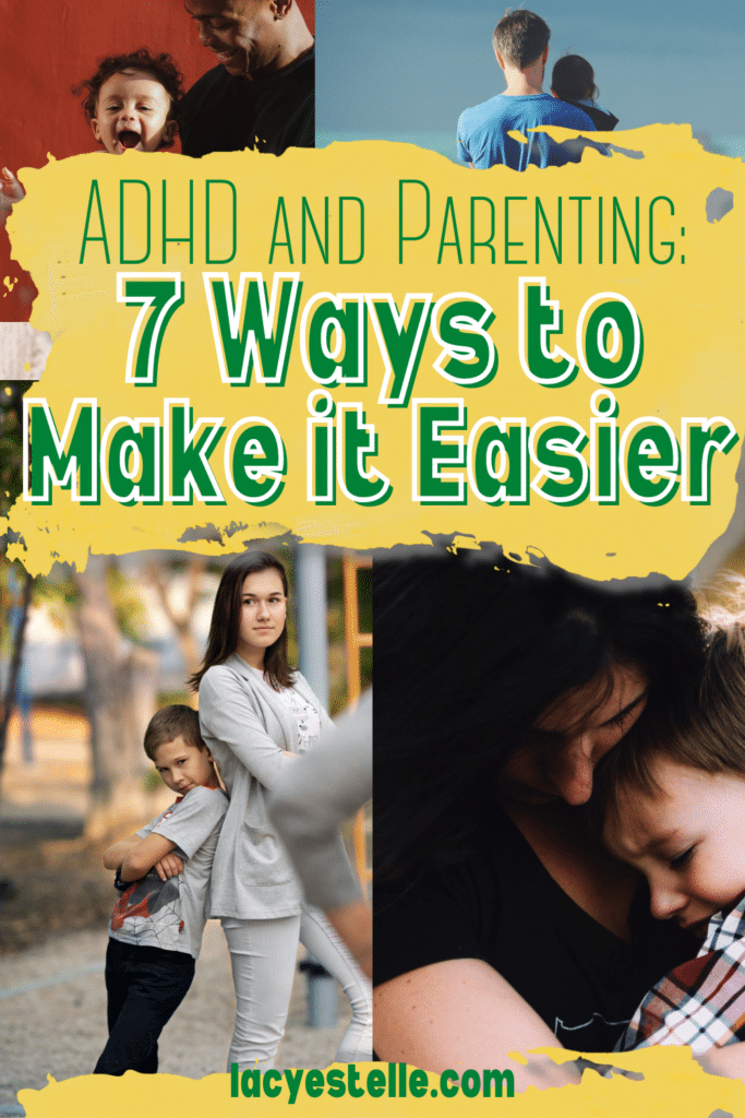 ADHD and Parenting: 7 ways to make it easier, adhd awareness month,