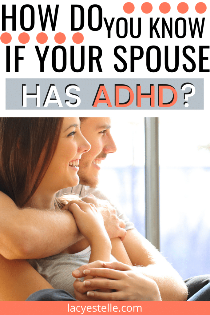 ways to be a successful adult with adhd, how do you know if your spouse has adhd