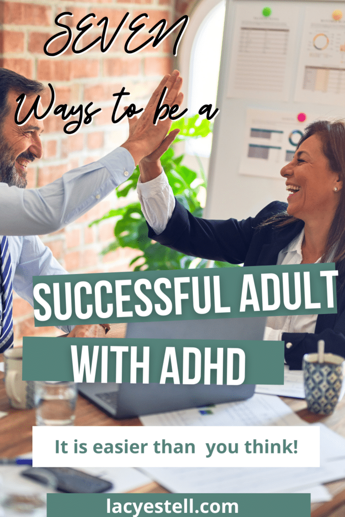 ways to be a successful adult with adhd